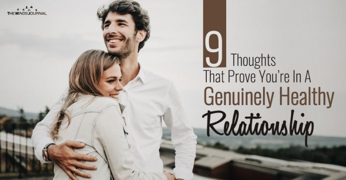9 Thoughts That Prove You're In A Genuinely Healthy Relationship