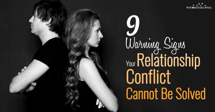 9 Warning Signs Your Relationship Conflict Cannot Be Solved