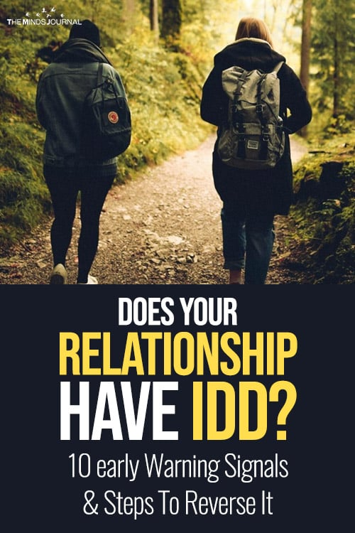Does Your Relationship Have IDD? 10 early Warning Signals & Steps To Reverse It