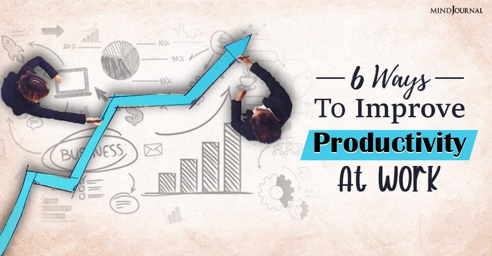 Improve Productivity At Work