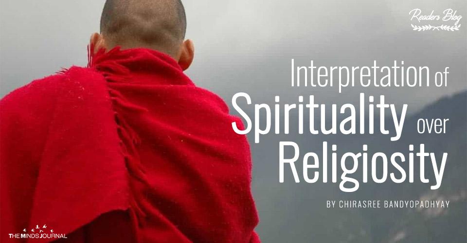 Interpretation of Spirituality Over Religiosity