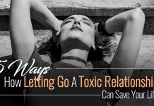 Letting Go Toxic Relationship Can Save Your Life