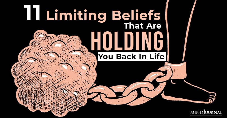 Limiting Beliefs that are Holding You Back In Life
