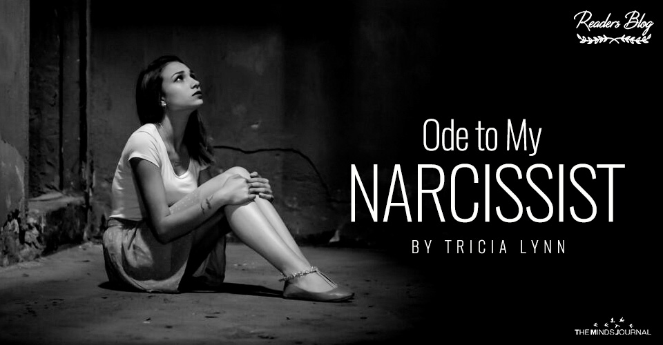 Ode to My Narcissist