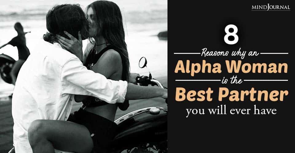 Reasons Alpha Woman Best Partner