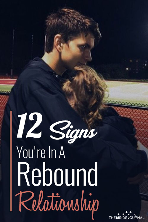 Signs That You Are The Rebound pin