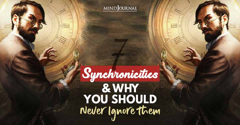 Synchronicities NEVER Ignore them
