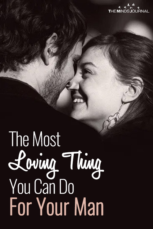 The Most Loving Thing You Can Do For Your Man