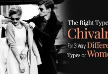 The Right Type Of Chivalry For 3 Very Different Type Of Women