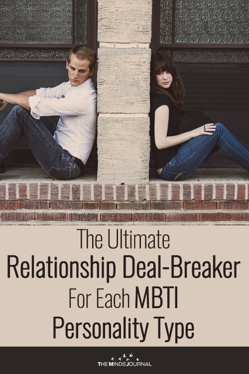 The Ultimate Relationship Deal-Breaker For Each MBTI Personality Type