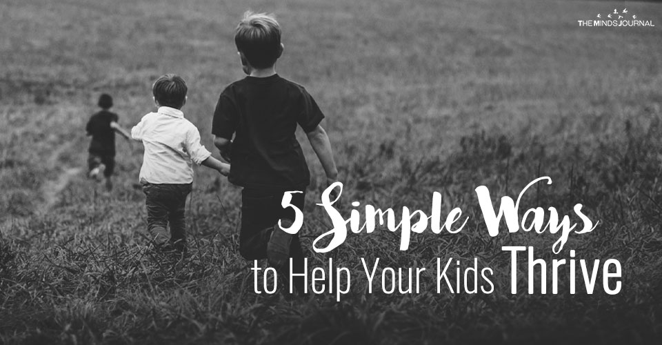 5 Ways to Help Your Kids Thrive Even When Your Own Life Is In Chaos