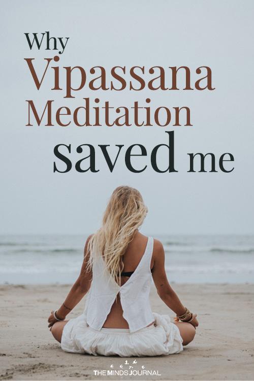 Why Vipassana Meditation saved me