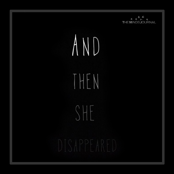 and then she disappeared