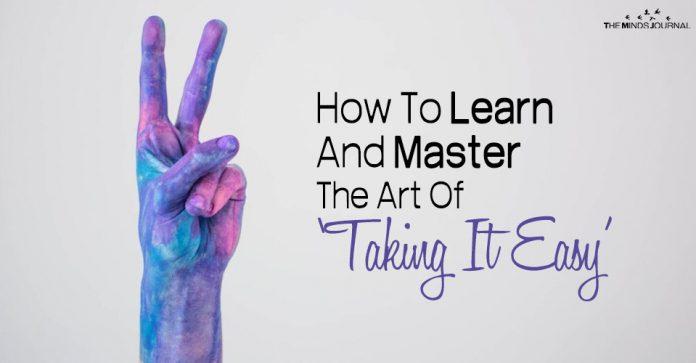 art of taking easy