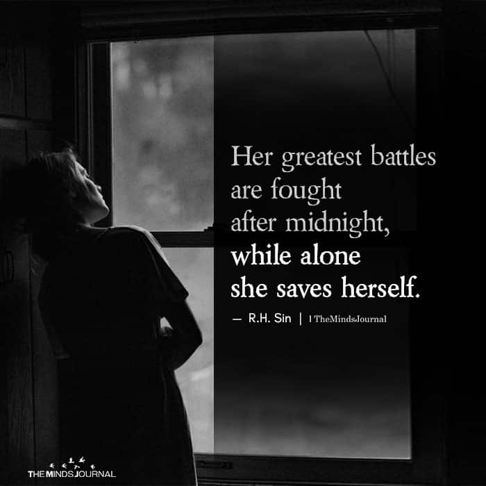 Her Greatest Battles Are Fought