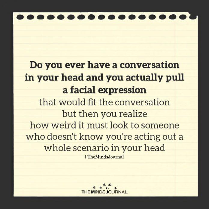 conversation in my head