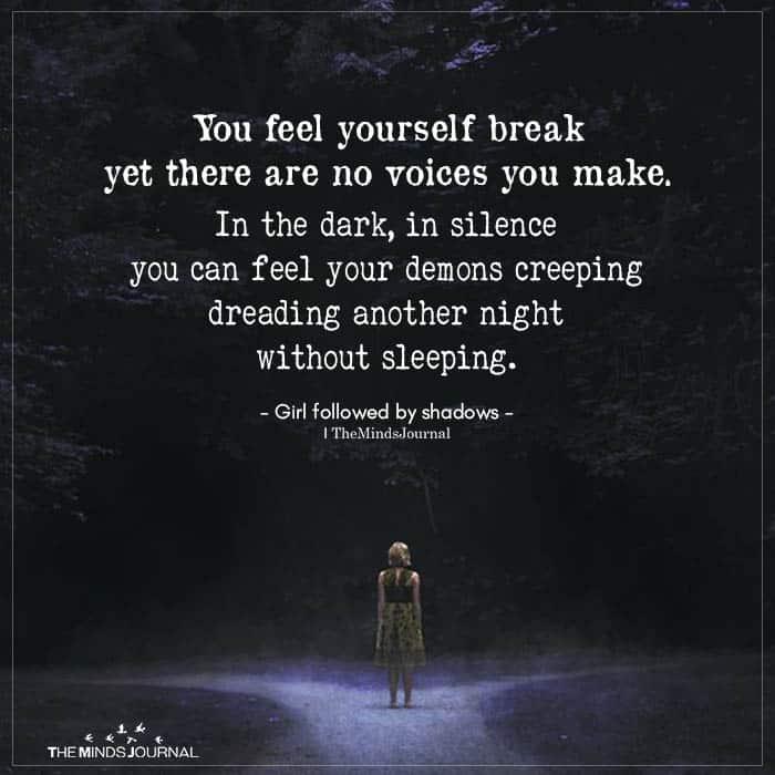 You Feel Yourself Break