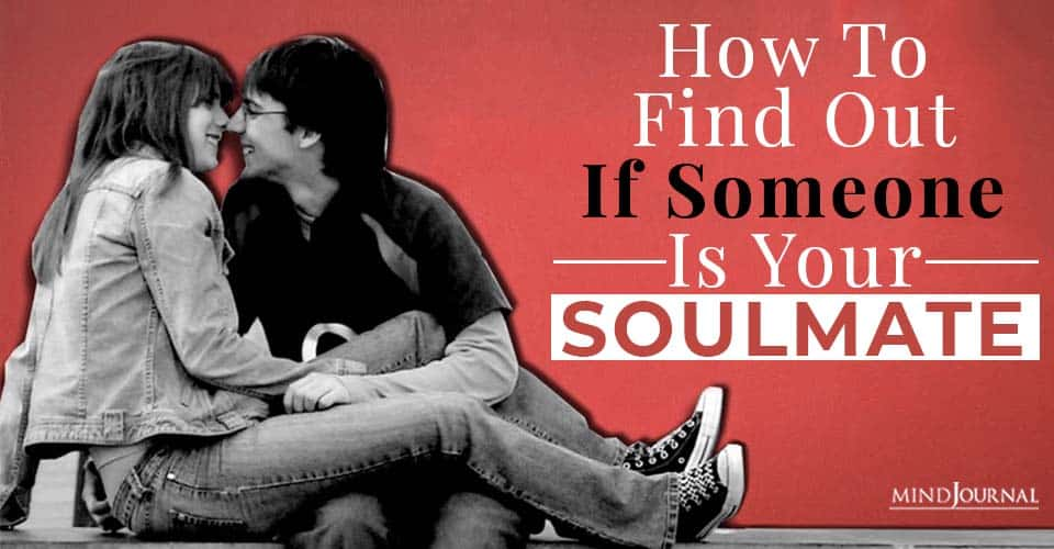 how to find out if someone is your soulmate