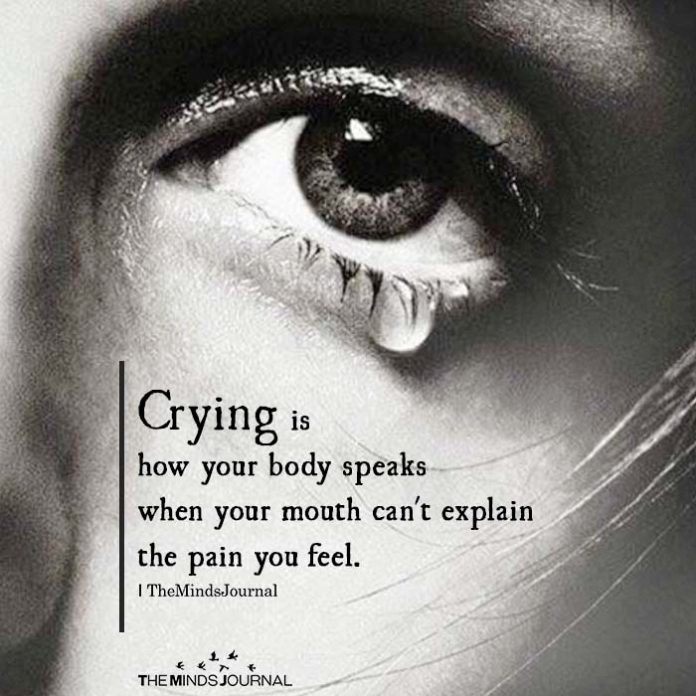 crying is how our bodies