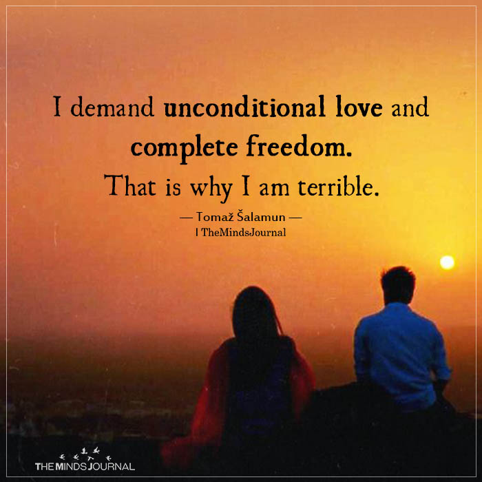 I Demand Unconditional Love