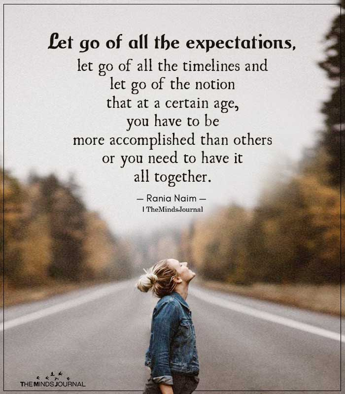 Let Go of All the Expectations