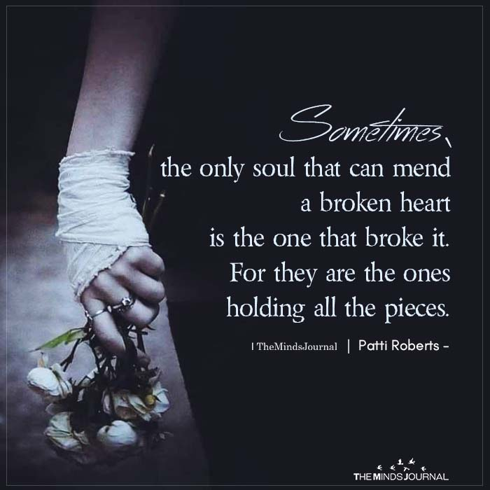 Sometimes, The Only Soul That Can Mend