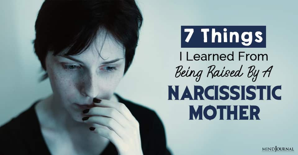 raised by narcissistic mother