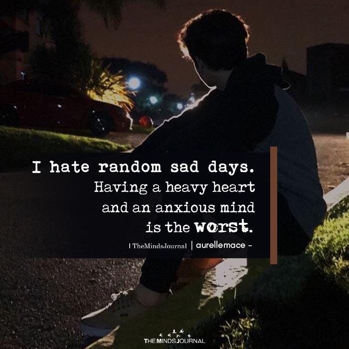 I Hate Random Sad Days
