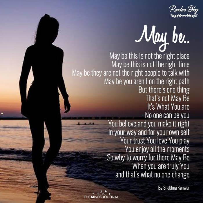 May be..