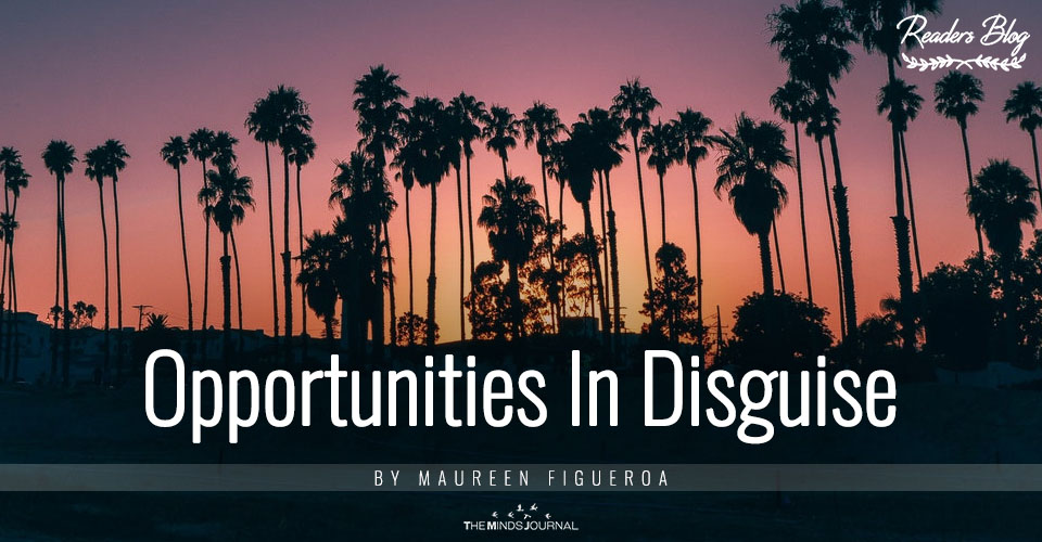 Opportunities In Disguise
