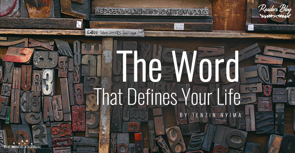 The Word That Defines Your Life