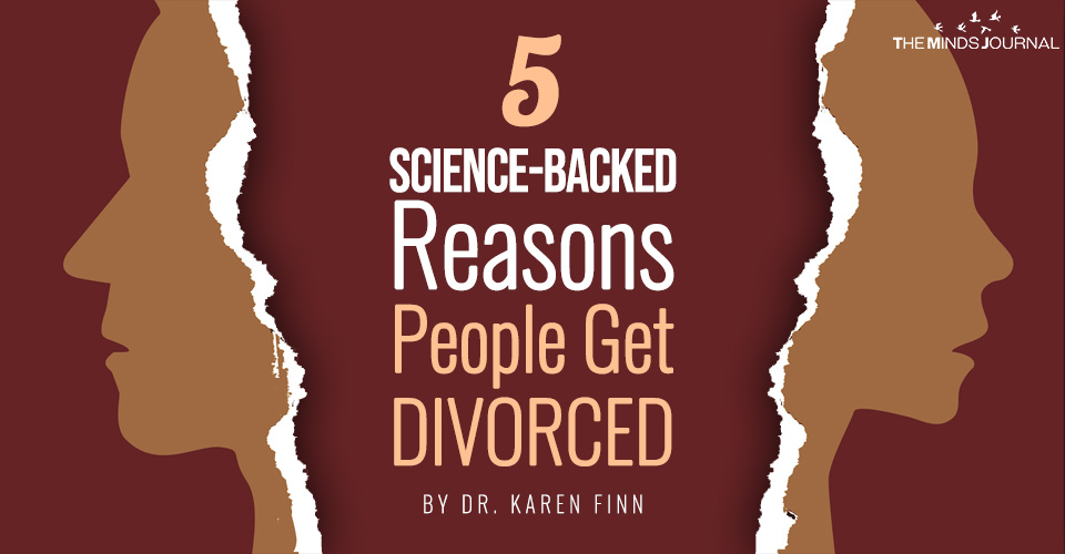 5 Science-Backed Reasons People Get Divorced