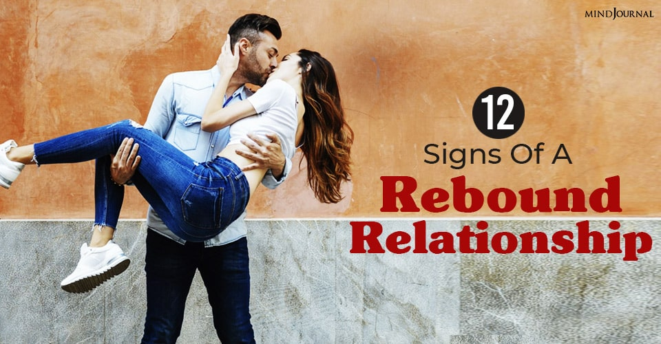 signs of a rebound relationship