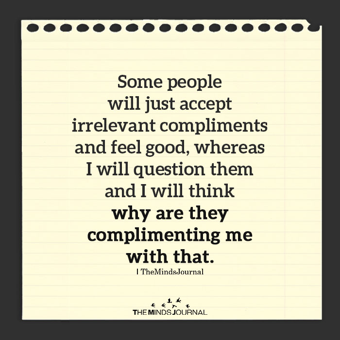 Some People Will Just Accept Irrelevant Compliments