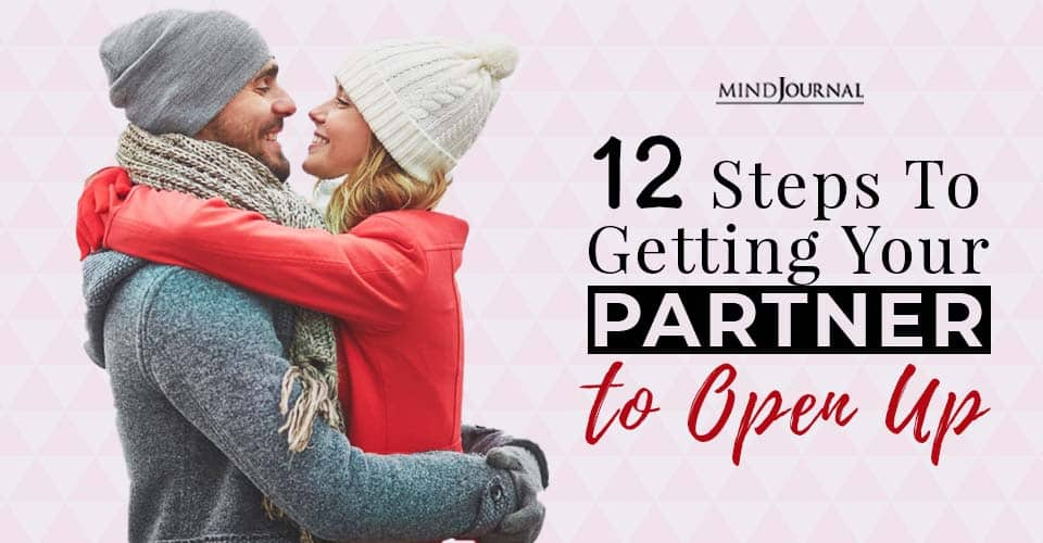 steps to getting your partner to open up