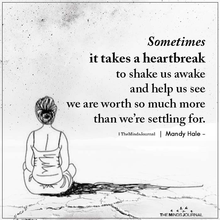 Sometimes It Takes A Heartbreak