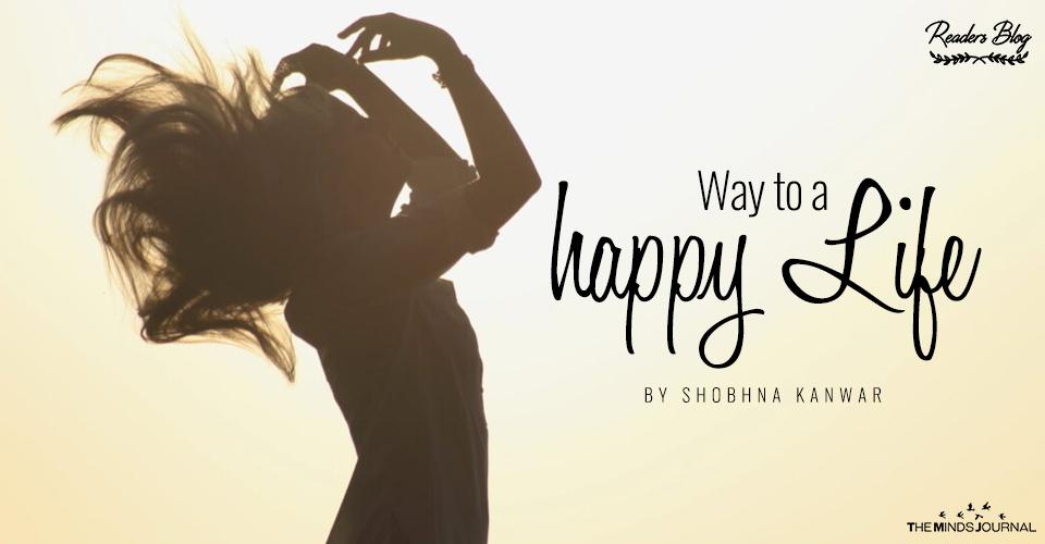 Way To A Happy Life