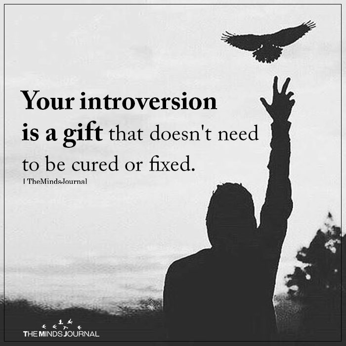 Your Introversion Is A Gift