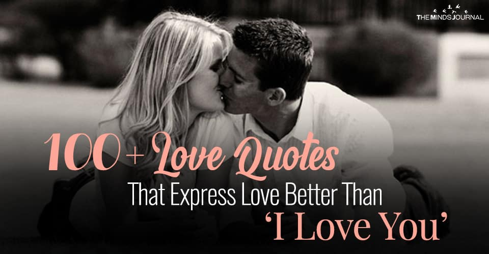 100+ Love Quotes That Express Love Better Than an 'I Love You'
