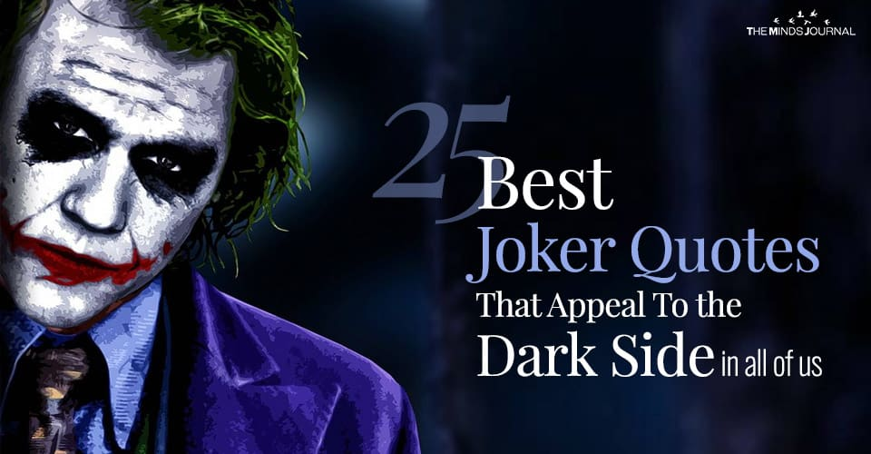 25 Best Joker Quotes That Appeal To the Dark Side In All of Us
