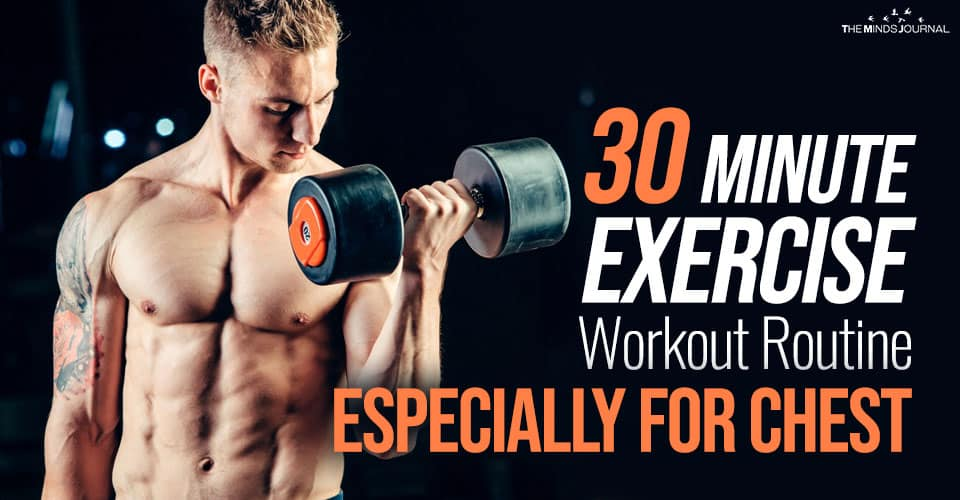 30 Minute Exercise Workout Routine Especially for Chest