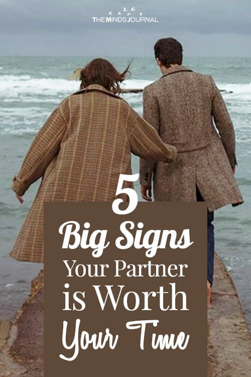 5 Big Signs Your Partner is Worth Your Time
