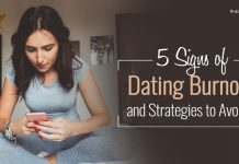 5 Signs of Dating Burnout and Strategies to Avoid It