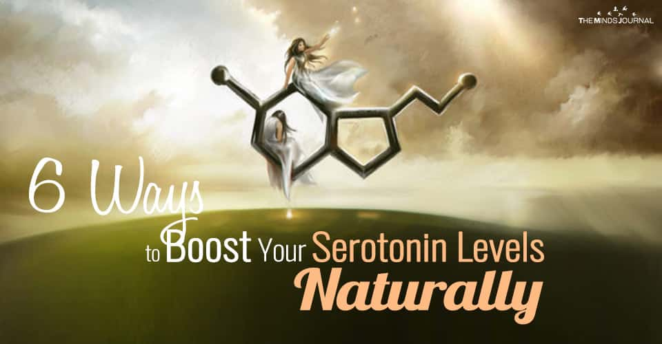 6 Ways to Boost Your Serotonin Levels Naturally Without Medication.