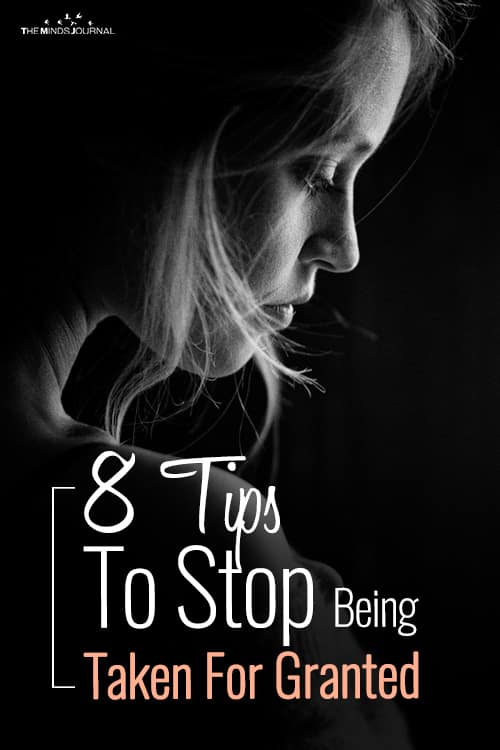 8 Tips To Stop Being Taken For Granted
