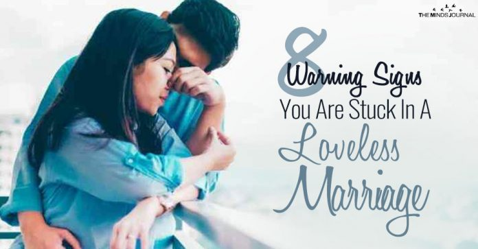 8 Warning Signs You Are Stuck In A Loveless Marriage