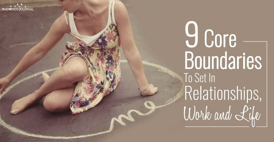 9 Essential Core Boundaries To Set In Relationships, Work and Life