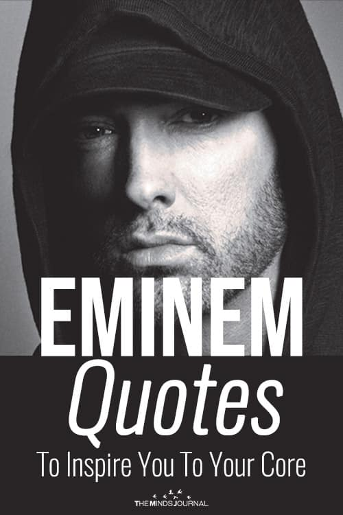 Eminem Quotes To Inspire You To Your Core