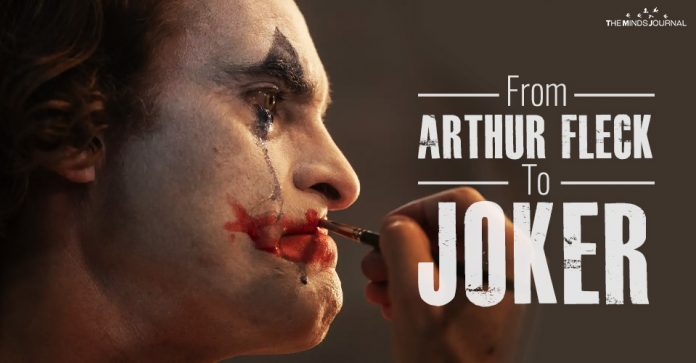 From Arthur Fleck To Joker Are we all a product of the society