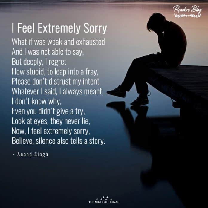 I Feel Extremely Sorry